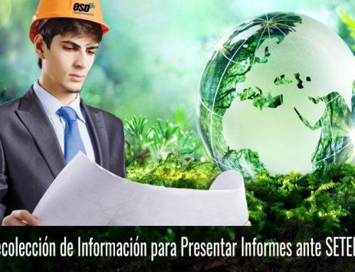 Recolección de Información para Presentación de Informes ante SETENA
