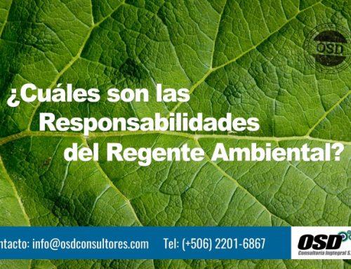 ¿Cuáles son las Responsabilidades del Regente Ambiental?